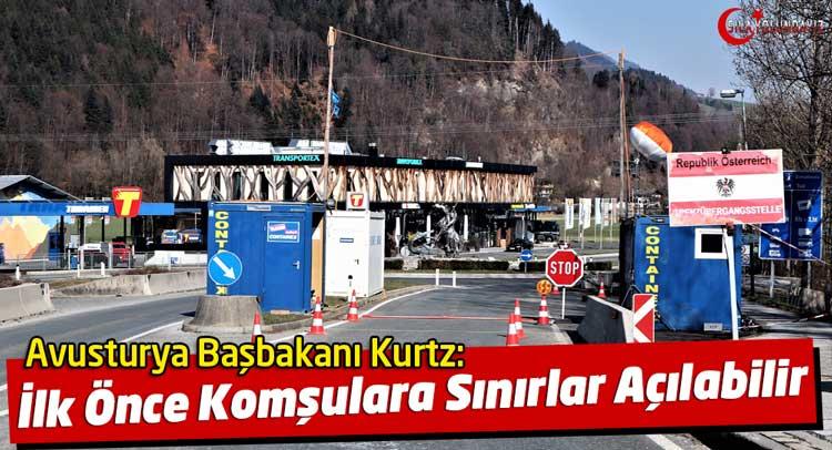 Avusturya sınırları ne zaman açılacak
