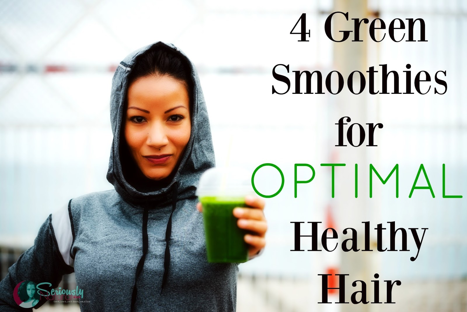 4 Green Smoothies for Optimal Healthy Hair