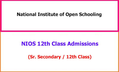 NIOS 12th Class Admissions Notification