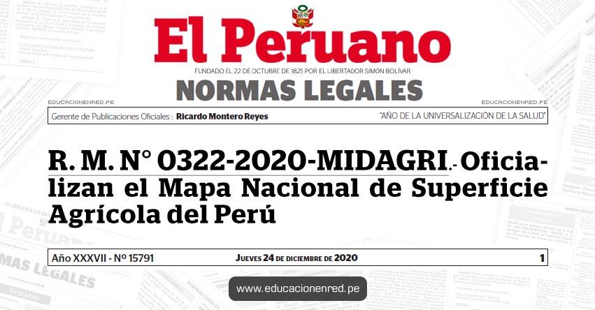 R. M. N° 0322-2020-MIDAGRI.- Oficializan el Mapa Nacional de Superficie Agrícola del Perú