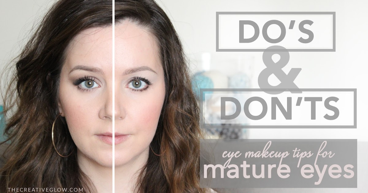 Eye Makeup Do S Amp Don Ts For Mature Or Hooded Eyes The