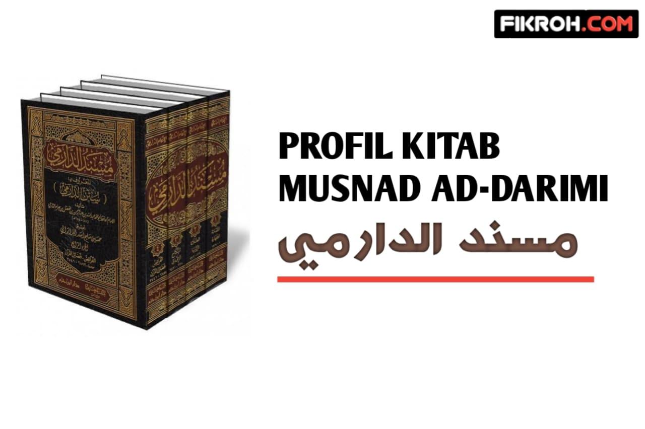 Mengenal Sunan Ad-Darimi, Kitab Klasik Karya Syaikh Abdullah Ad-Darimi