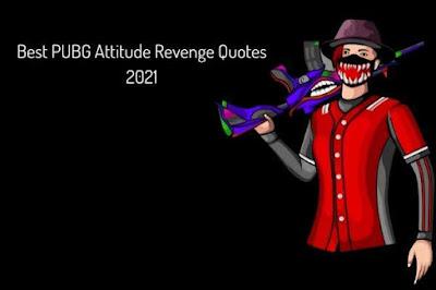 Best PUBG Attitude Revenge Quotes 2021