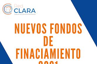 Nuevos Fondos de Financiamiento / Red Clara, Fondos y Socios 2021
