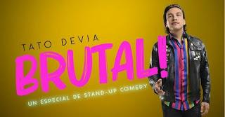 Stand Up Comedy BRUTAL por Tato Devia