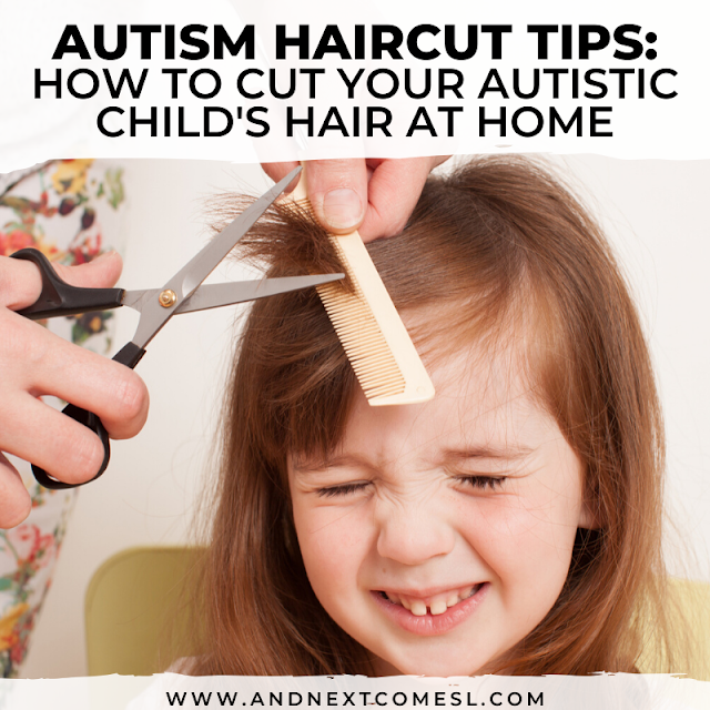 Autism haircut tips: hair cutting tips at home with your autistic child