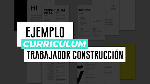 Ejemplo de curriculum vitae de trabajador de construcción