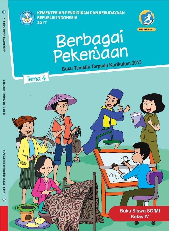 Buku Siswa Tematik SD Kelas IV Tema 4 Berbagai Pekerjaan