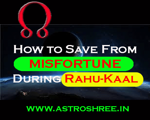 all about Rahu Kaal Importance In Astrology