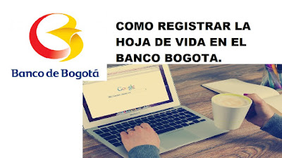 Como postularme en el Banco de Bogotá