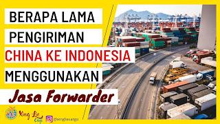 jasa forwarder china indonesia