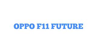 Oppo mobile oppo f11 future