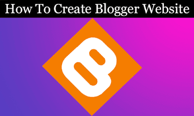 How To Create Blogger Website Step By Step Bangla , Happy BlogSpot !