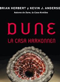Brian Herbert  Kevin J. Anderson - Preludio de Duna II - A CASA HARKONNEN