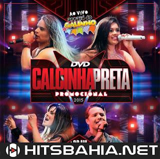 BAIXAR CD – Calcinha Preta – Ao Vivo em Salvador/BA download grátis