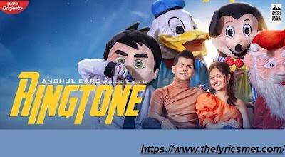Ringtone Song Lyrics | Jannat Zubair & Siddharth Nigam |  Rajat Nagpal | Vicky Sandhu | Anshul Garg