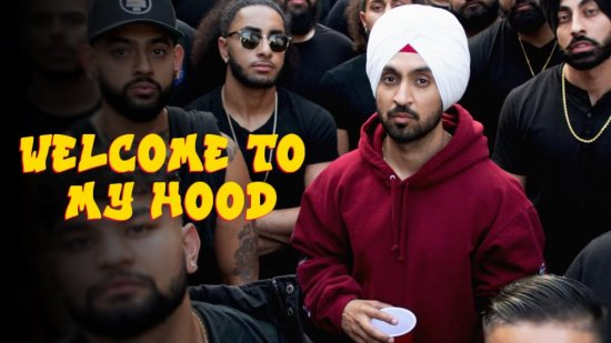 Welcome To My Hood Lyrics Diljit Dosanjh