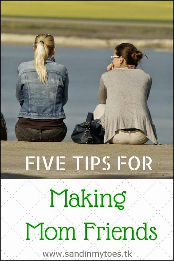 Five Tips For Making Mom Friends