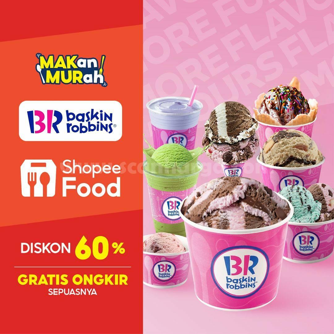Baskin Robbins Promo Diskon 60% + Gratis Ongkir via ShoppeFood
