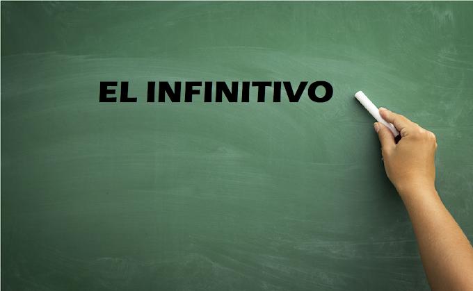 LAS FORMAS NO PERSONALES: EL INFINITIVO
