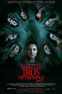 Sinopsis film Sebelum Iblis Menjemput: Ayat Dua (2020)
