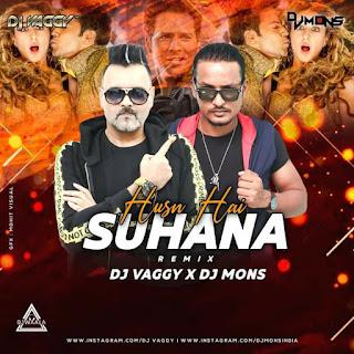 HUSN HAI SUHANA (REMIX) - DJ VAGGY X DJ MONS