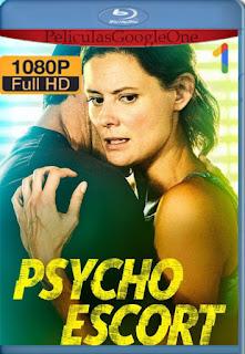 Mentiras Peligrosas (psycho escort) (2020) [1080p Web-DL] [Latino] [LaPipiotaHD]