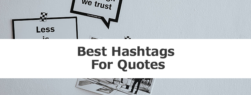 best Top Trading Hashtags for Quotes on Instagram, Twitter, Facebook, Tumblr