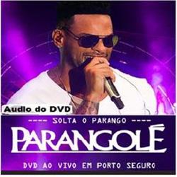 CD Ao Vivo em Porto Seguro - Parangolé 2018