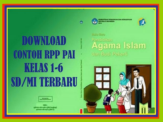 Contoh RPP Pendidikan Agama Islam Kelas 1-6 SD/MI Revisi Terbaru