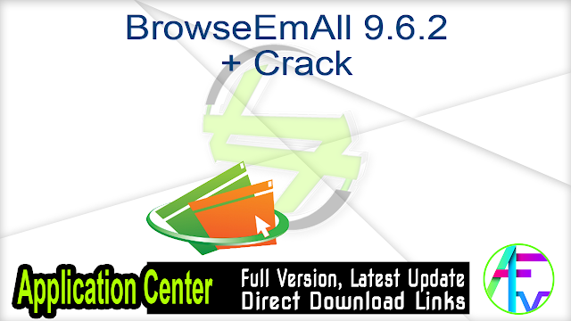 BrowseEmAll 9.6.2 + Crack