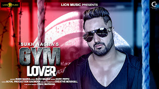 Gym Lover Sukh Nagra Latest Punjabi Song | Gym Motivation Songs 2019 | Online Song Promotion By Creative Moudgil