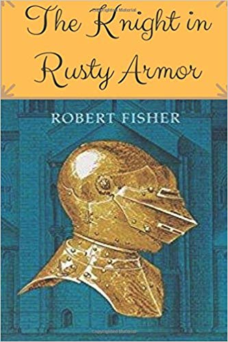 Books like The Knight in Rusty Armor