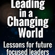 Book Review: Leading in a Changing World
