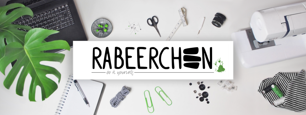 RABEERCHEN • do it yourself