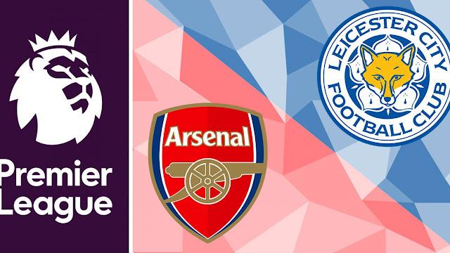 موعد مباراة ارسنال ضد ليستر سيتي والقنوات الناقلة الأحد 25 أكتوبر 2020 في الدوري الانجليزي