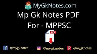 Mp Gk Notes PDF For - MPPSC
