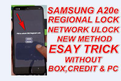 Samsung A20e Network Unlock-Regional Lock Unlock New Trick.