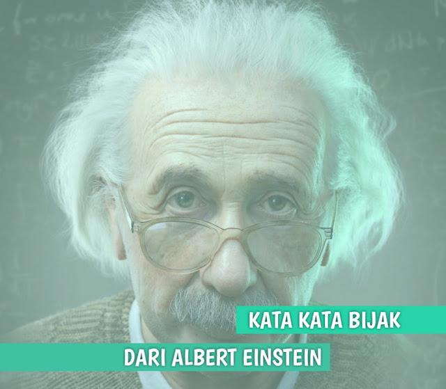 kata kata bijak dari albert einstein