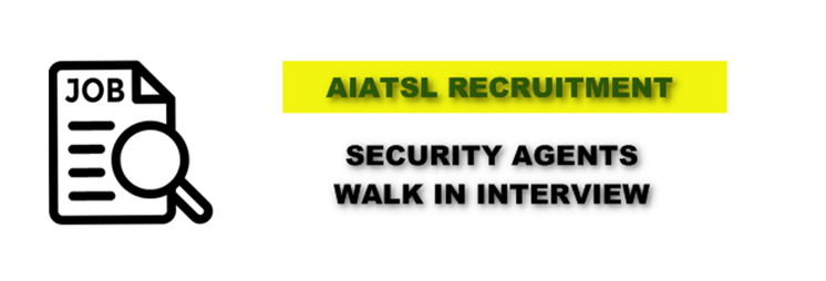 Jobs @ AIATSL Recruitment 2018: Walk-In-Interview (63 Security Agents) 08 Dec 2018 Kolkata
