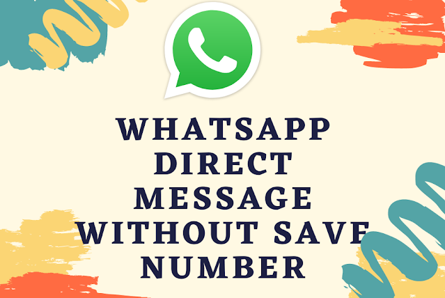 WhatsApp Direct message without save number