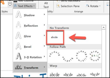 يمكنك إزالة تأثير نص منحني بالنقر فوق تنسيق> تأثيرات النص> تحويل والنقر فوق الخيار بلا تحويل