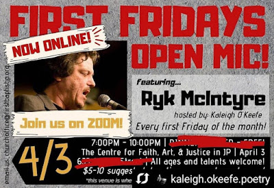 First Fridays Open Mic, Now Online, Featuring Ryk McIntyre, Join us on Zoom, April 3