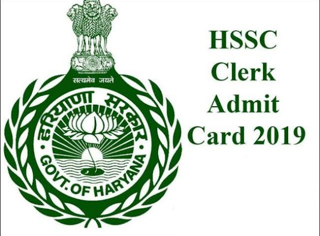 HSSC Clerk Admit card 2019: Vacancies Details, Eligibility, Fee