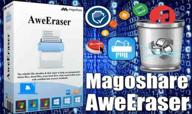 تحميل وتفعيل برنامج Magoshare AweEraser 4 عملاق حذف الملفات وضمان عدم استرجاعها نهائياُ
