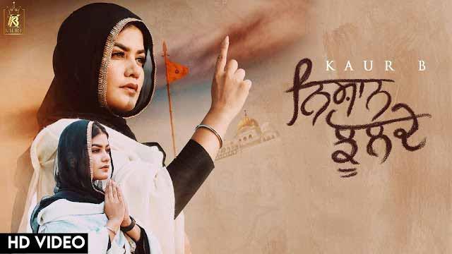 Nishan Jhulde Song Lyrics - Kaur B