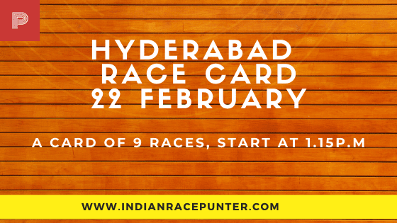 Hyderabad Race Card  22 February, Race Cards,