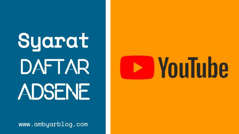Syarat Daftar Google AdSense Youtube (Terbaru)