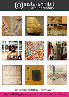"Poster for ""Insta-Exhibit"" exhibition. It shows nine images from Rauner Library's Instagram: an Ethiopian scroll; a cuneiform tablet; a jugsaw puzzle; a minitature book of Rudolph; a marbled endpaper; two people and a piece of the Old Pine; a manuscript drawing of a ship; a mineature book next to a hair pin; an a detail from a medieval manuscript."