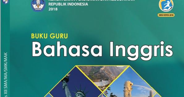 Buku Guru Kurikulum 2013 Bahasa Inggris Kelas 12 Edisi Revisi 2018 Sma Ma Smk Mak Dadang Jsn